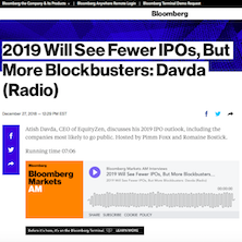 2019 Will See Fewer IPOs But More Blockbusters Davda